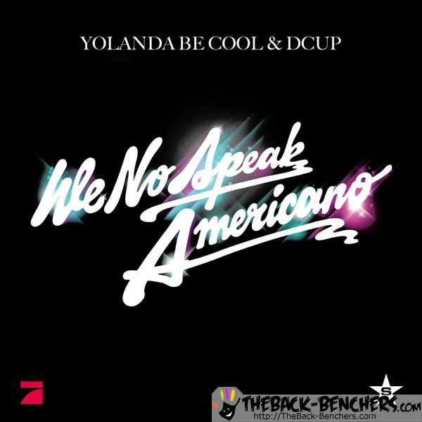 yolanda_be_cool_dcup-we_no_speak_americano_s