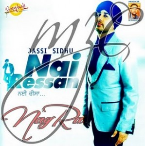 Jassi Sidhu New Album   NAI REESA MP3, Lyrics  and Video